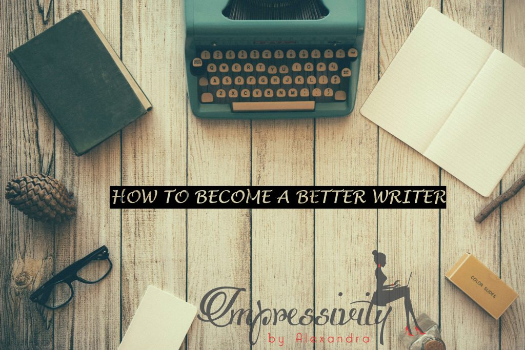 becoming a better writer, writing