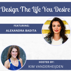 design the life you desire